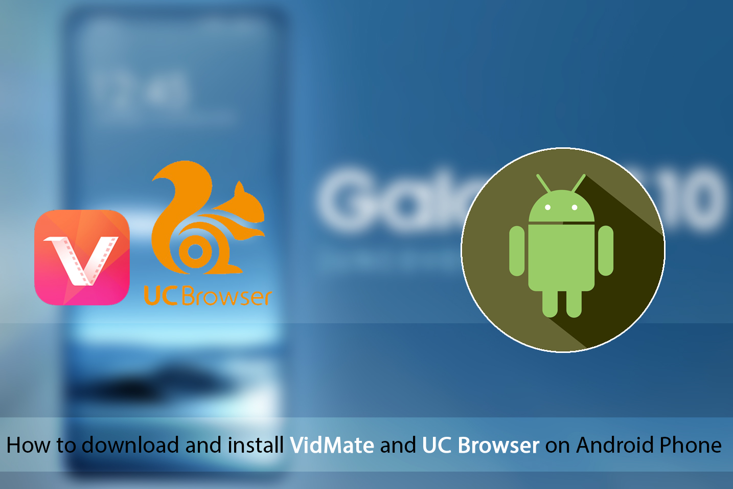 How to download and install VidMate for android
