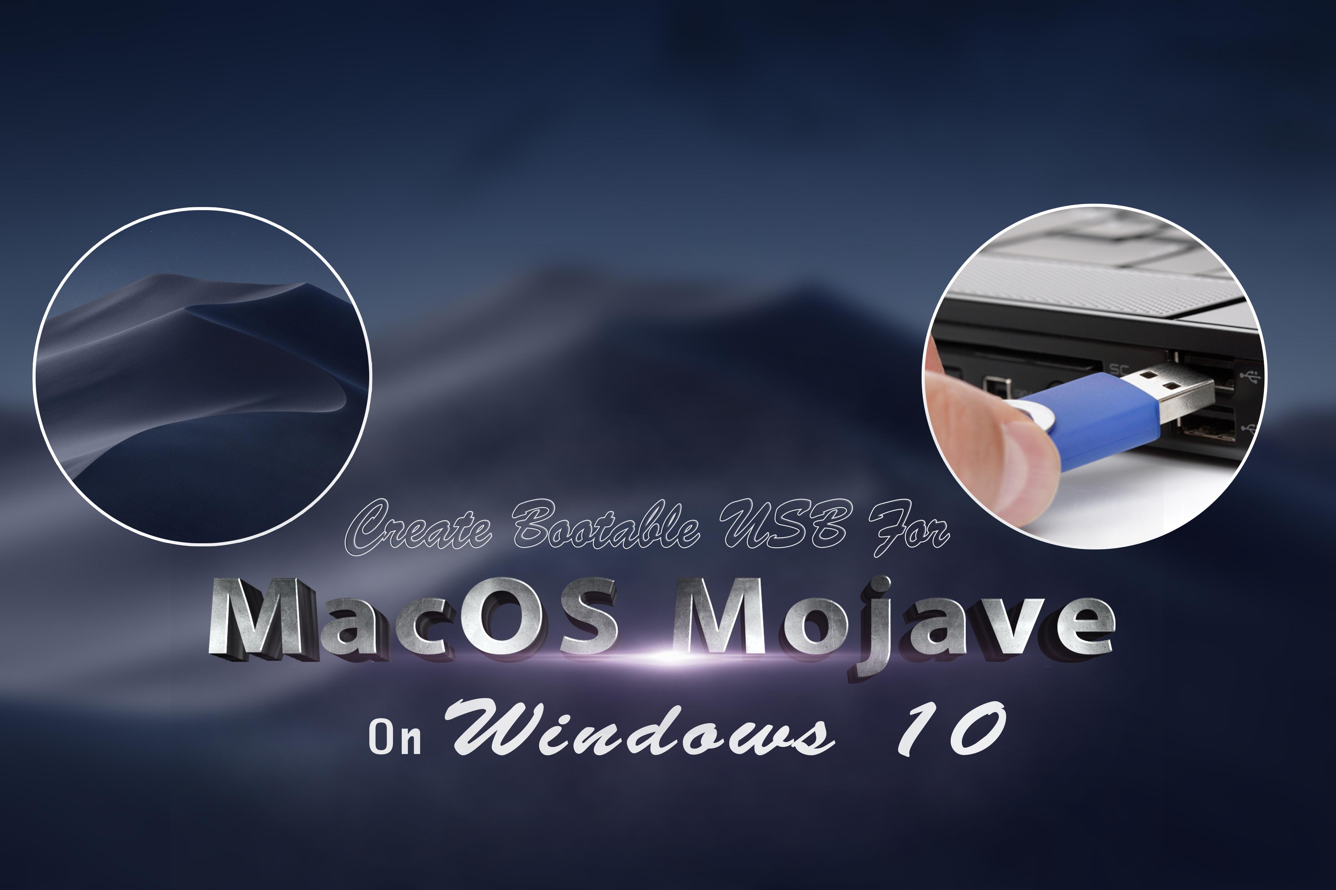 bootable usb mac os mojave on windows