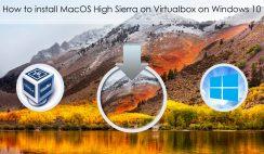 How to install MacOS High Sierra on Virtualbox on Windows 10
