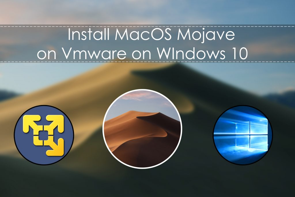 how to install macos mojave on pc from windows